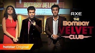 Bombay Velvet Club - An exclusive talk show hosted by Karan Johar feat. Ranbir, Anushka, Anurag