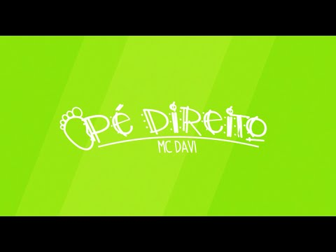 MC Davi - Pé Direito (Lyric Video) Perera DJ