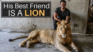 His Best Friend is a Lion
