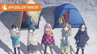 Laid-Back Camp - Trailer