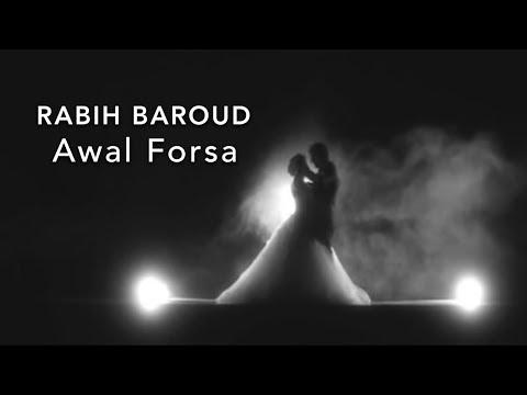 Rabih Baroud - Awal Forsa  |  ربيع بارود - أول فرصة