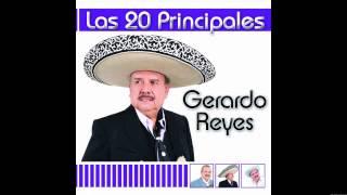 Gerardo Reyes - Las 20 Principales de Gerardo Reyes (Álbum completo)
