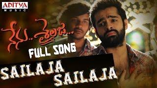 Sailaja Sailaja Full Song    Nenu Sailaja Songs    Ram, Keerthy Suresh, Devi Sri Prasad