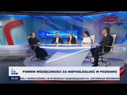 Rozmowy Niedokończone: Pomniki Wdzięczności Za Niepodległość W Poznaniu
