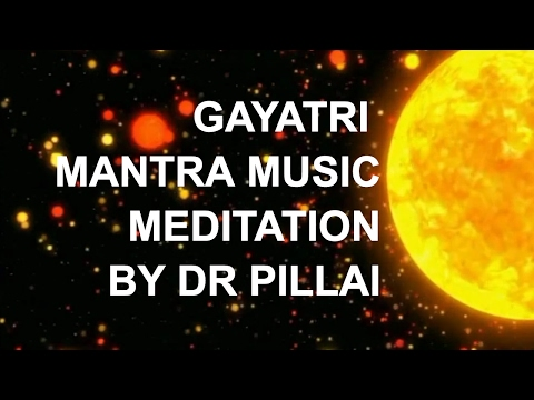Gayatri Mantra Meditation - Empower Your Self With Sun Energy...