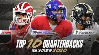 Top 10 Quarterbacks from Class of 2020