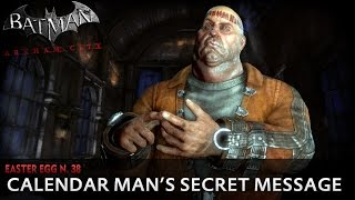 Batman: Arkham City New Easter Egg - Calendar Man
