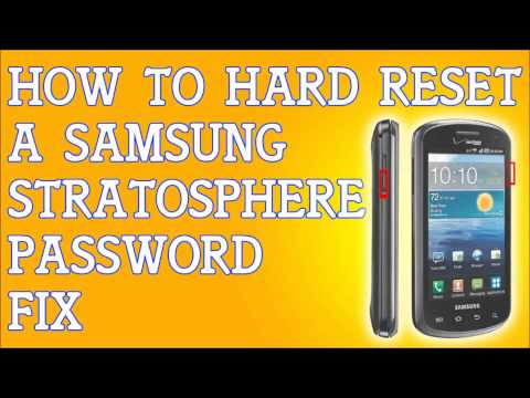 How To Hard Reset Samsung Stratosphere Forgot Password for Verizon