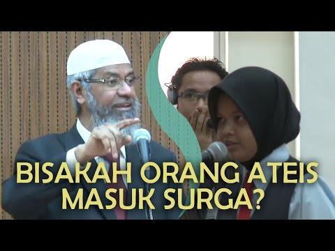 Bisakah Orang Ateis Yang Baik Masuk Surga? | Dr. Zakir Naik
