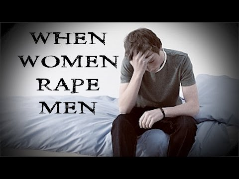 When Women Rape Men