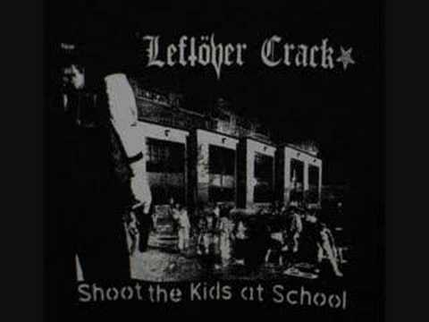 Leftover Crack - Nazi White Trash
