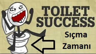 Toilet Success! | SIÇMA ZAMANII |  Oyunu Bitirdik