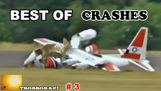 BEST OF CRASHES - TBOBBORAP1 # 3 - 2019