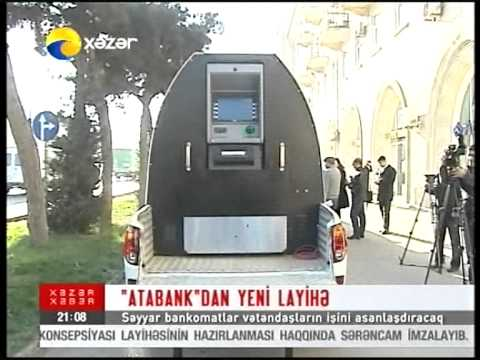 AtaBank.AtaMatik ATM is comfortable and close to your home! (XAZAR TV)