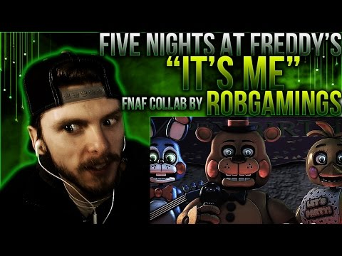 "Vapor Reacts # 267 | FNAF SFM COLLAB SONG ANIMATION ""It's Me"" by RobGamings/TryHardNinja REACTION!!"
