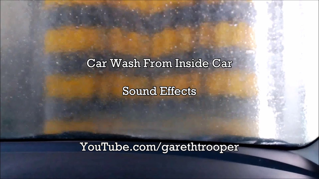 Car Wash From Inside Car Sound Effects