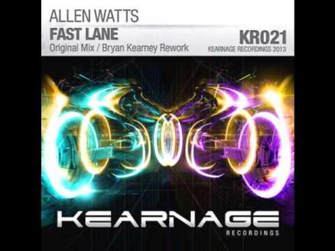 Allen Watts - Fast Lane (Bryan Kearney Rework)