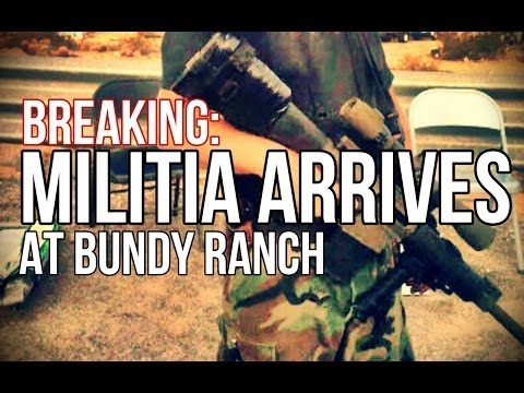 BREAKING: Militia Arrives at Bundy Ranch