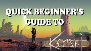 Quick Beginner's Guide to Kenshi