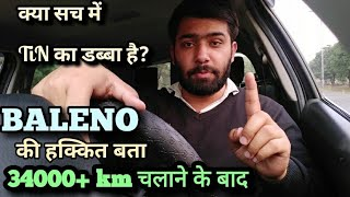 34000 + km Long Term Real Ownership Review Of Maruti Baleno !! Baleno 2019 Review !! Honest Review