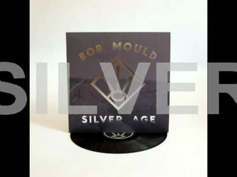 Bob Mould ''Silver Age'' 2012