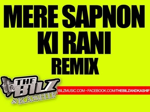 The Bilz & Kashif - Mere Sapnon Ki Rani (bollywood Remix) video