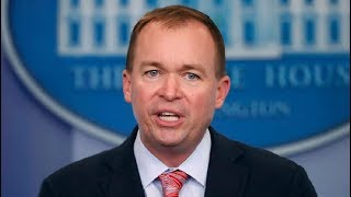 BREAKING: Mick Mulvaney SLAMS Democrats on the Government Shutdown at Update Press Briefing
