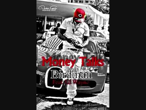 Birdman (New Music 2013) - Money Talks Feat.Lil Wayne {Type}