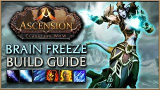 WoW Ascension | Brain Freeze Mage Build Guide | Easy Ascension End Game Build