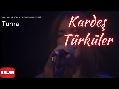Kardeş Türküler - Turna