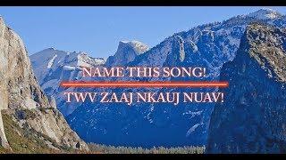 Name This Hmong Song 3