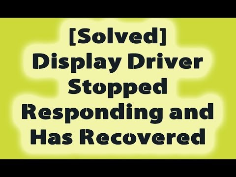 Display Driver Stopped Responding and Has Recovered *UPDATED*