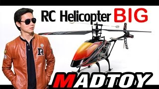 MADTOY ตอนที่169 ขาย BIG RC HELICOPTER  2,700 บาท