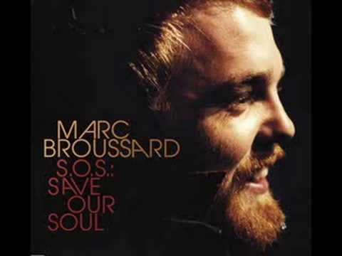 Marc Broussard - Let The Music Get Down In Your Soul