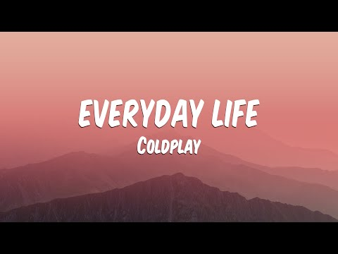 Download Coldplay - Everyday Life  s  Mp4 baru