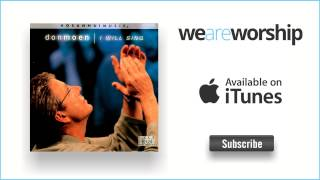 Watch Don Moen Have Your Way video