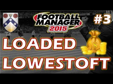 Loaded Lowestoft | Part 3 | FM15 Experiment