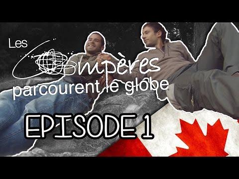 [Tour du monde] - Les compères parcourent le globe - Ep01 s01