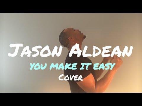 Jason Aldean - You Make It Easy