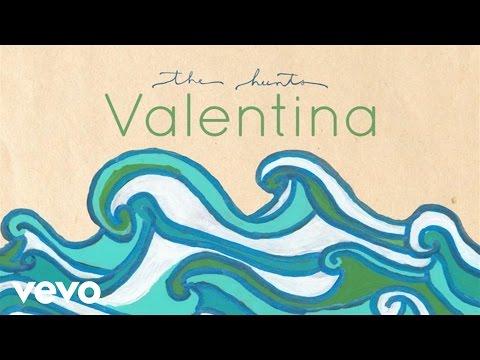 The Hunts - Valentina (Audio)