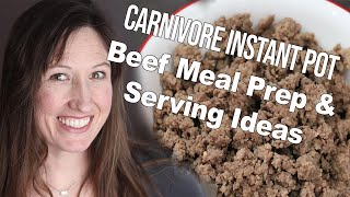 Carnivore Diet Meal Prep: Ground Beef in the Instant Pot