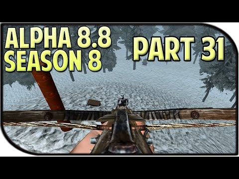 7 Days to Die Alpha 8.8 Gameplay / Let's Play Season 8 Part 31 - Crossbow too OP