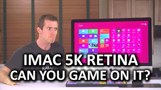 Can You Game on an iMac 5K? & Windows Experience on iMac - iSwitched to Mac Part 4