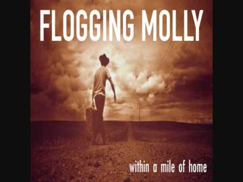 Flogging Molly - Don't Let Me Die Still Wondering