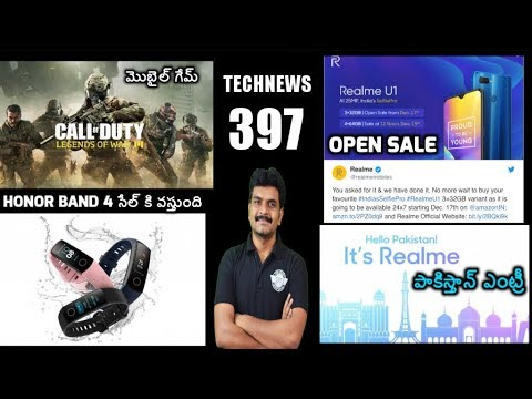 Technews 397 Call of Duty Mobile,Honor Band 4 Sale,Realme U1 Open Sale etc