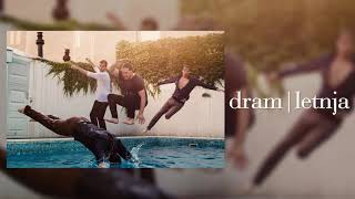 d r a m | letnja [official audio]