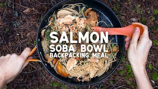 Salmon Soba Bowl: Backpacking Meal