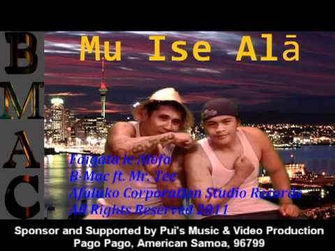 Samoan Music faigata Le Alofa B-mac's Exclusive Hits 2011 Featuring Mr. Tee video
