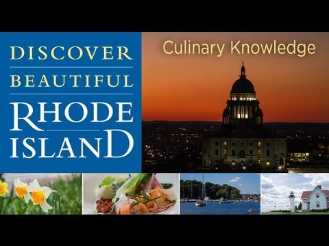 Discover Beautiful Rhode Island: Culinary Knowledge