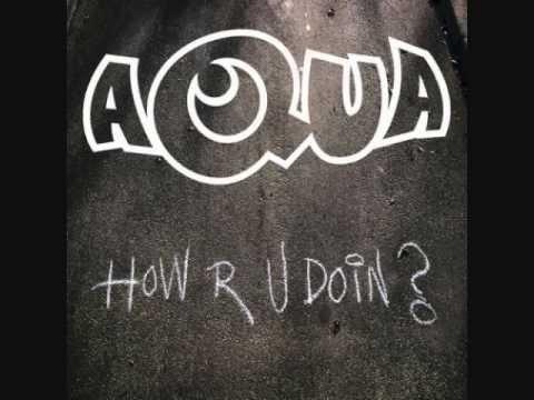 Aqua How Are You Doing  Mp3